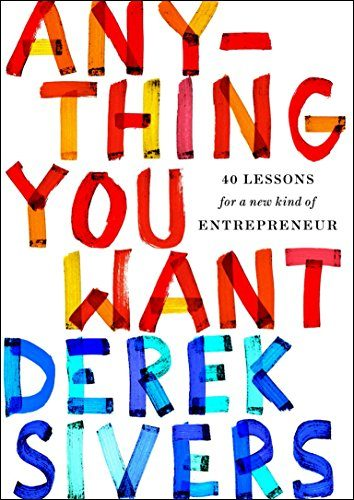 Book Cover: Anything You Want: 40 Lessons for a New Kind of Entrepreneur
