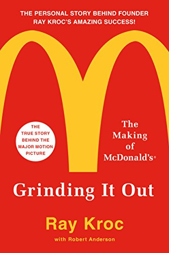 Book Cover: Grinding It Out: The Making of McDonald's