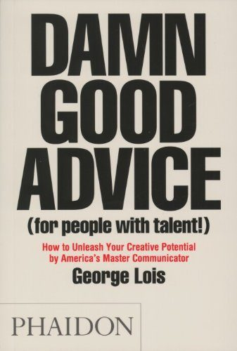 Book Cover: Damn Good Advice (for people with talent!)
