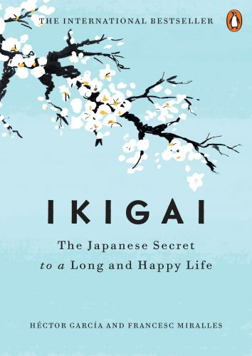 Book Cover: Ikigai: The Japanese Secret to a Long and Happy Life